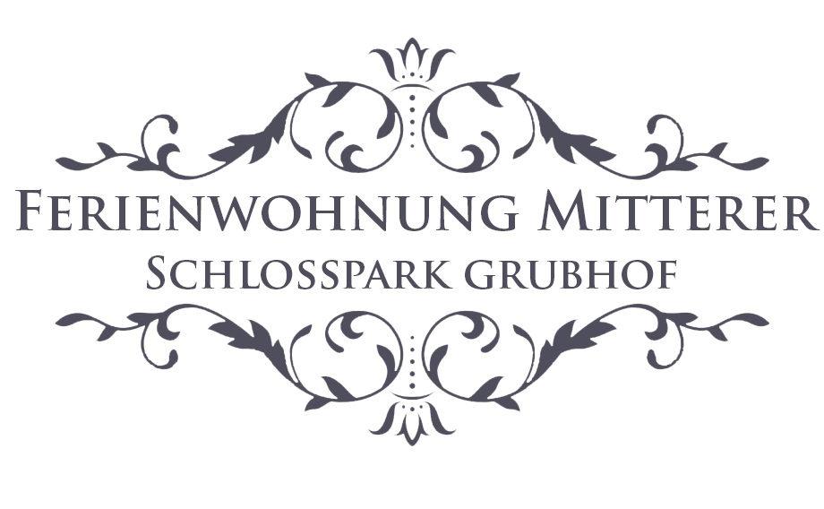 Ferienwohnung Mitterer Schlosspark Grubhof
